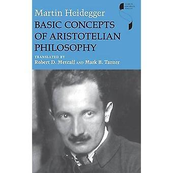 Basic Concepts of Aristotelian Philosophy by Heidegger & Martin