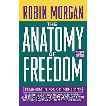 Anatomia do feminismo liberdade em quatro dimensões por Morgan & Robin