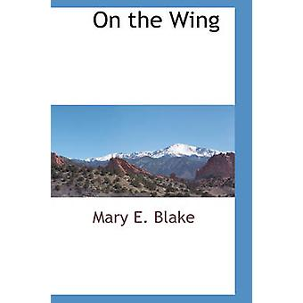 Auf dem Flügel von Blake & Mary E.