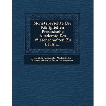 Monatsberichte Der Koniglichen kulturgeschichtlicher Akademie Des Wissenschaften Zu Berlin... durch Koniglich kulturgeschichtlicher Akademie Der Wiss