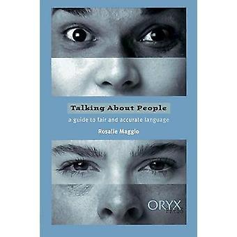 Taler om folk en Guide til Fair og korrekt sprog af Maggio & Rosalie