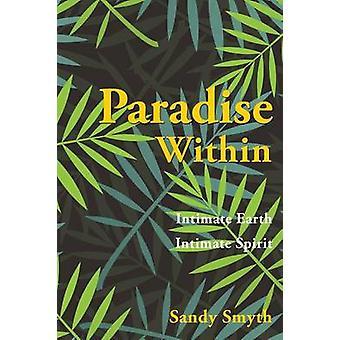 Paradise au sein de Smyth & Sandy