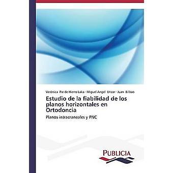 Estudio de la fiabilidad de los planos horizontales en Ortodoncia by Pie de Hierro Laka Vernica