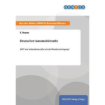 Deutscher Automobilmarkt by Trares & T.