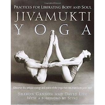 Jivamukti Yoga by Sharon Gannon - 9780345442086 Book