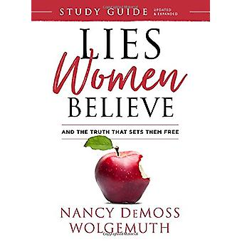 Lies Women Believe Study Guide - And the Truth That Sets Them Free by