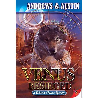 Venus Besieged by Andrews & Austin - 9781602820043 Book