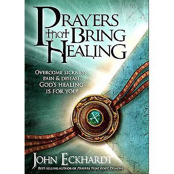 Prayers That Bring Healing by John Eckhardt - 9781616380045 Book