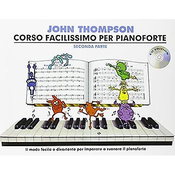 John Thompson's Corso Facilissimo Per Pianoforte - Seconda Parte (Book