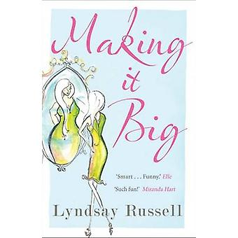 Making it Big by Lyndsay Russell - 9781842432730 Book