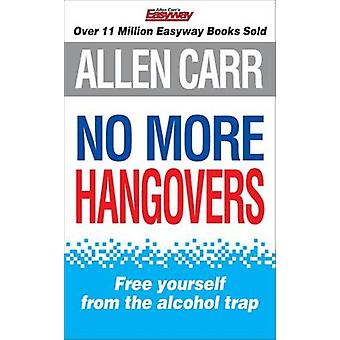 No More Hangovers by Allen Carr - 9781848375550 Book
