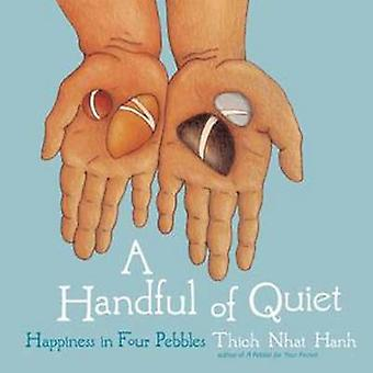 A Handful of Quiet - Happiness in Four Pebbles by Thich Nhat Hanh - 97