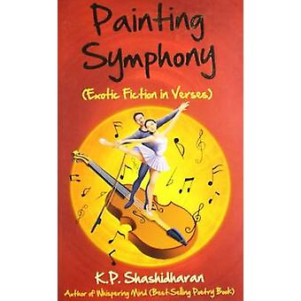Painting Symphony - Exotic Fiction in Verses by K. P. Shashidharan - 9