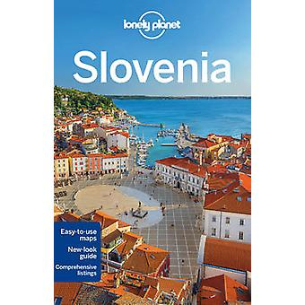 Lonely Planet Slovenia by Lonely Planet & Carolyn Bain & Steve Fallon