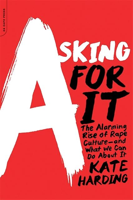 Asking for It (Paperback) by Harding Kate