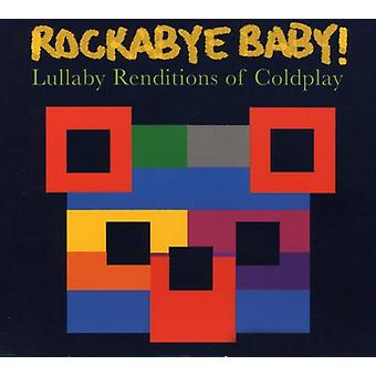 Rockabye Baby! - Lullaby Renditions of Coldplay [CD] USA import