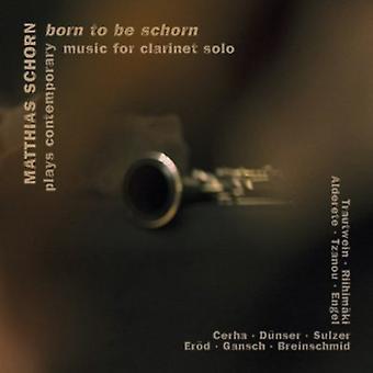 Matthias Schorn - Born to Be Schorn [CD] USA import