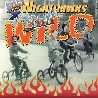 Nighthawks - stadig vilde [CD] USA importerer