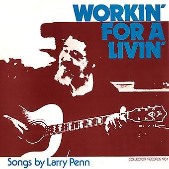 Larry Penn - Workin ' for en Livin' [CD] USA import