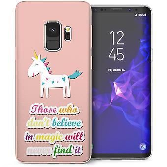 Samsung Galaxy S9 If you dont believe in magic Unicorn TPU Gel Case - Pink
