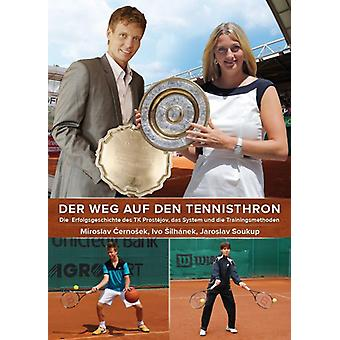 Tennis book - the way to the Tennisthron
