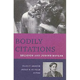 Körperlichen Zitate - Religion und Judith Butler durch Ellen T. Armour - Sus