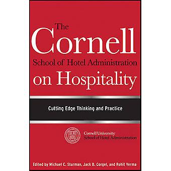 The Cornell School of Hotel Administration on Hospitality - Cutting Ed