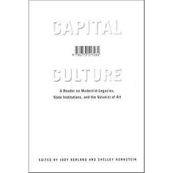 Capital Culture - A Reader on Modernist Legacies - State Institutions