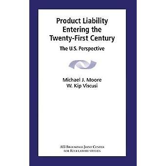 Produkthaftung, Eintritt in das 21. Jahrhundert - die US-Perspektive