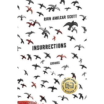 Insurrections - Stories by Rion Amilcar Scott - 9780813174402 Book