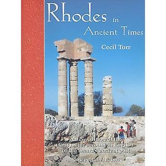 Rhodes in Ancient Times - First Published in 1885 by Cecil Torr - Gera