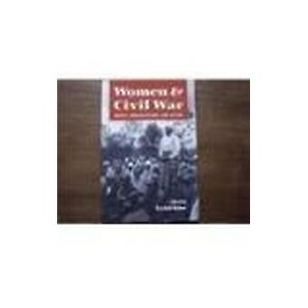 Women and Civil War - Impact - Organization and Action by Krishna Kuma