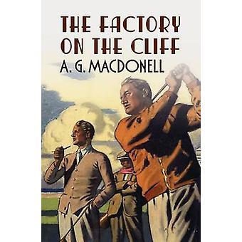 L'usine sur la falaise par A. G. Macdonell - livre 9781781550243