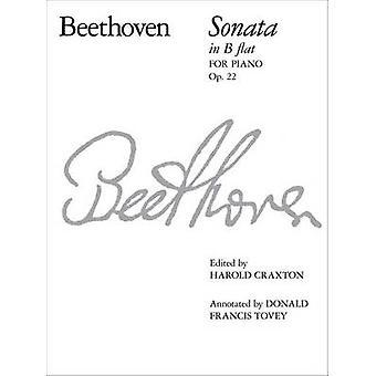 Piano Sonata in B Flat - Op. 22 by Ludwig van Beethoven - Harold Crax