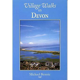 Village Walks in Devon by Michael Bennie - 9781853065040 Book