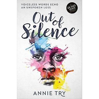 Out of Silence - Voiceless Words Echo an Unspoken Loss - 9781909728660