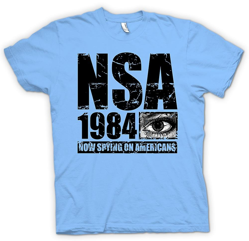 Mens T-shirt - NSA 1984 Spying On Americans - Police State