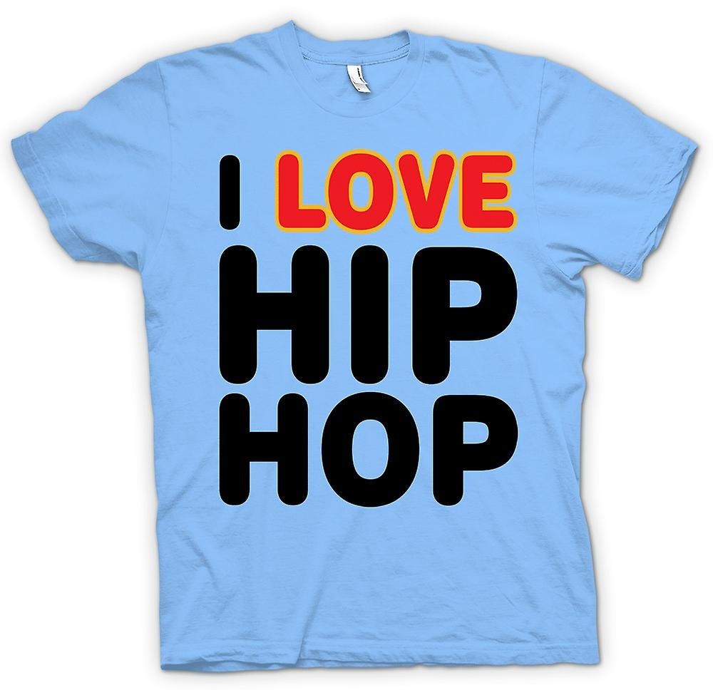 Mens t-shirt - I Love Hip Hop - divertente