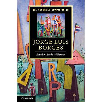 The Cambridge Companion to Jorge Luis Borges by Edwin Williamson - 97
