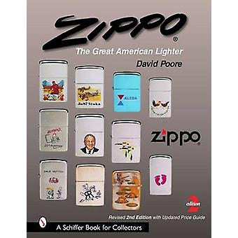 Zippo - The Great American Lighter by David Poore - 9780764323379 Book