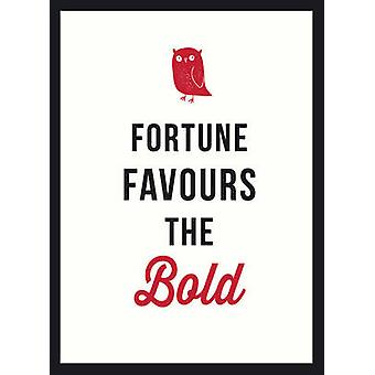 Fortune Favours the Bold by Jose Toots - 9781849538886 Book