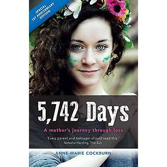 5 -742 Days - A Mother's Journey Through Loss (Anniversary ed) by Cock