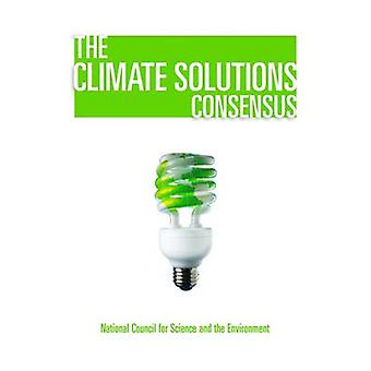 The Climate Solutions Consensus by National Council for Science and t