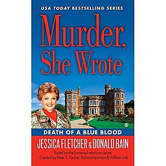 Murder, She Wrote: Death of a Blue Blood (Murder, She Wrote Mysteries)