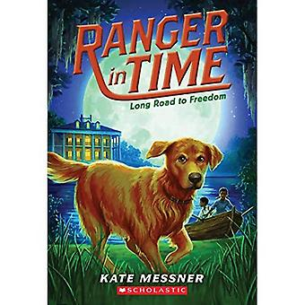 Long Road to Freedom (Ranger in Time)