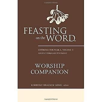 Schlemmen auf der Wort-Gottesdienst-Begleiter: Liturgien für Jahr A, Band 1