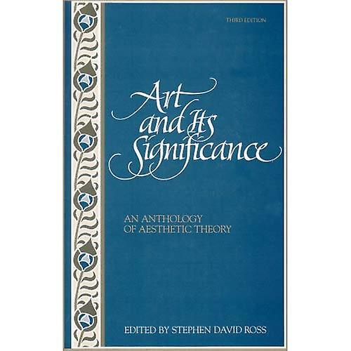 Art and Its Significance  An Anthology of Aesthetic Theory