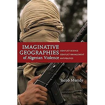 Geografías imaginativas de la violencia argelina (estudios de Stanford en Oriente y yo)