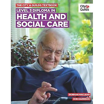 Level 3 Diploma in Health and Social Care Textbook (Vocational)