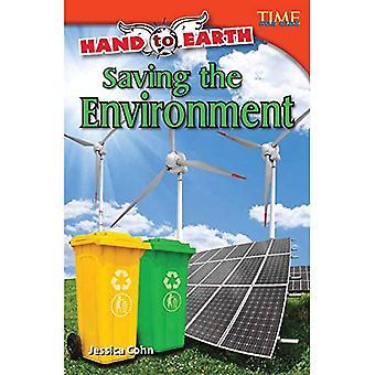 Hand naar de aarde: redden van het milieu (Time for Kids non-fictie lezers: niveau 4.8)